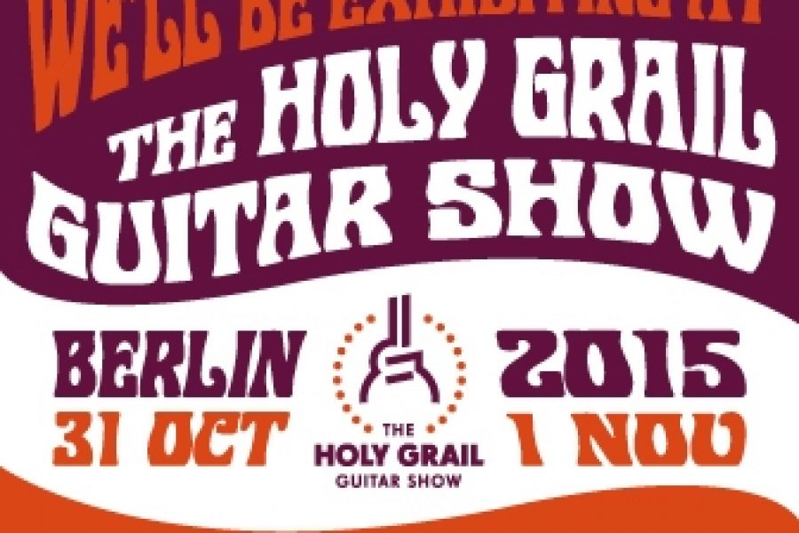 Holy Grail Guitar Show, Berlin 2015